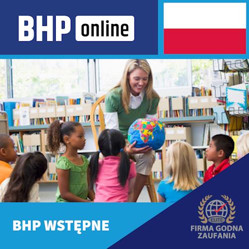 Szkolenie BHP wstępne ONLINE dla pracowników OŚWIATY i placówek opiekuńczo wychowawczych