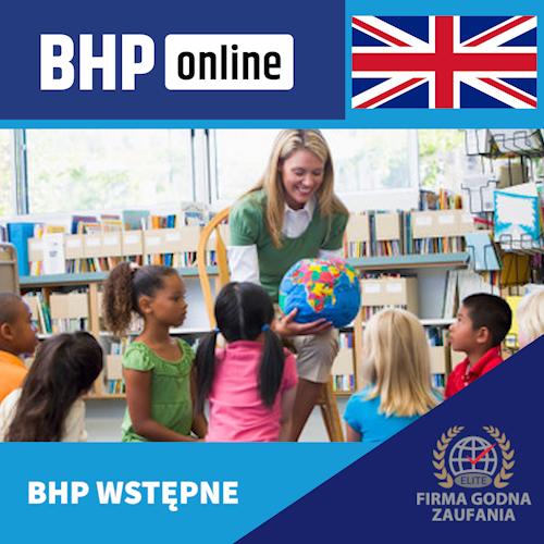 Szkolenie BHP wstępne ONLINE dla pracowników OŚWIATY w języku angielskim