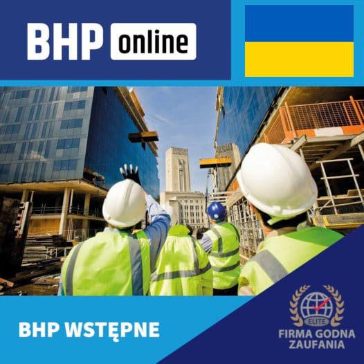 Szkolenie BHP wstępne ONLINE – stanowiska robotnicze, budowlane – język ukraiński