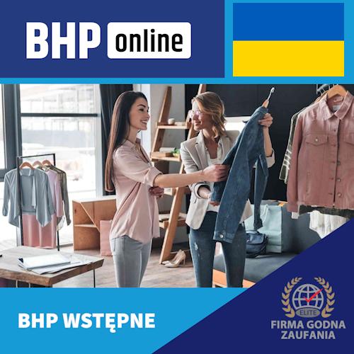 Szkolenie BHP wstępne ONLINE dla pracowników branży handlowej w języku ukraińskim
