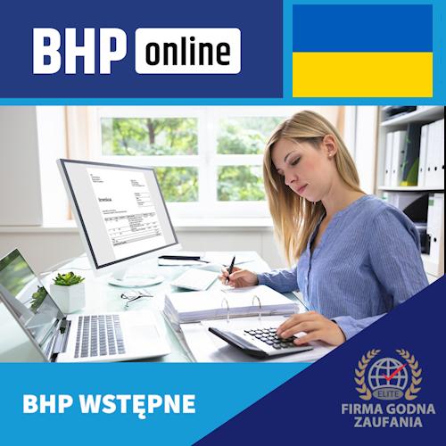 Szkolenie BHP wstępne ONLINE -dla pracowników biurowych w języku ukraińskim